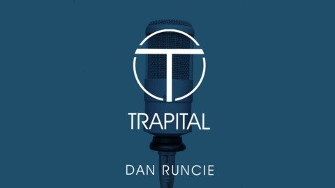 Trapital Podcast Archives - Trapital by Dan Runcie